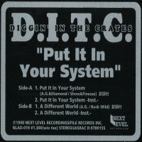 D.I.T.C. (DIGGIN IN THE CRATES)  - Put It In Your System.