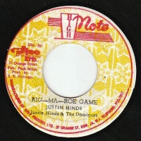 JUSTIN HINDS AND THE DOMINOES - Rig-Ma-Roe Game / Dubwise