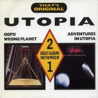 UTOPIA - Oops! Wrong Planet / Adventures In Utopia