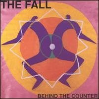 THE FALL - Behind The Counter Vol 1