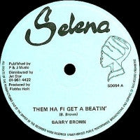 BARRY BROWN / THE ROOTS RADICS BAND - Them Ha Fi Get A Beatin'