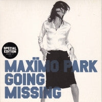 MAXIMO PARK - Going Missing / Going Missing: Acoustic