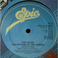 THE QUICK - To Prove My Love / The Rhythm Of The Jungle