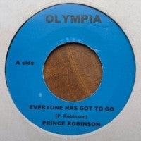 PRINCE ROBINSON - Everyone Has Got To Go