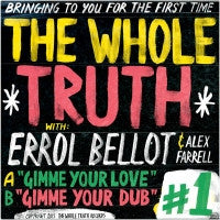 THE WHOLE TRUTH WITH ERROL BENNET - Gimme Your Love