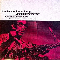 JOHNNY GRIFFIN - Introducing Johnny Griffin (Also known as 'Chicago Calling').