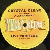 CRYSTAL CLEAR - Live Your Life
