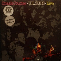 UK SUBS - Crash Course - Live