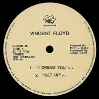 VINCENT FLOYD - I Dream You / Get Up / Cactus Juice
