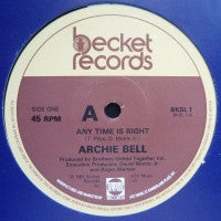 ARCHIE BELL - Harder And Harder / Any Time Is Good