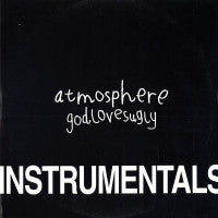 ATMOSPHERE - God Loves Ugly (Instrumentals)