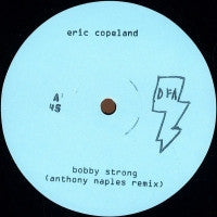 ERIC COPELAND / LARRY GUS - Bobby Strong / The Night Patrols