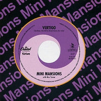 MINI MANSIONS - Vertigo (Feat. Alex Turner)