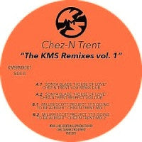 VARIOUS / CHEZ-N TRENT - KMS Remixes Vol. 1
