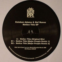 ESTEBAN ADAME & NEF NUNEZ - Notice This