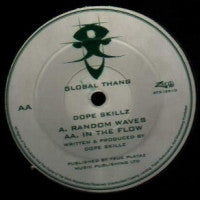 DOPE SKILLZ - Randow Waves / In The Flow