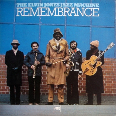 THE ELVIN JONES JAZZ MACHINE - Remembrance
