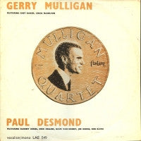 GERRY MULLIGAN QUARTET FEATURING CHET BAKER, CHICO HAMILTON ALSO PAUL DESMOND, BARNEY KESSEL, DAVID  - Gerry Mulligan/Paul Desmond