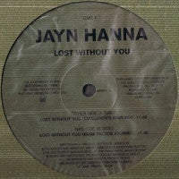 JAYN HANNA - Lost Without You