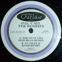 THE OUTLAW - O.G. Call (The Remixes)