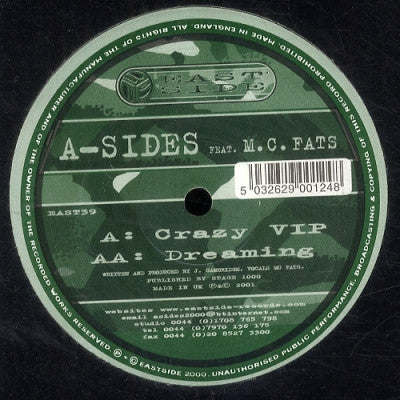 A-SIDES & MC FATS - Crazy VIP / Dreaming