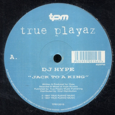 DJ HYPE - Jack To A King / Only One Life To Give