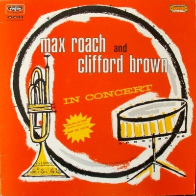 MAX ROACH AND CLIFFORD BROWN - In Concert