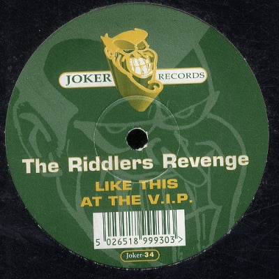 THE RIDDLERS REVENGE - Like This / At The V.I.P.
