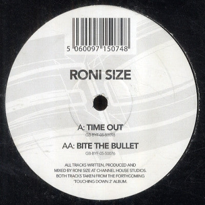RONI SIZE - Time Out / Bite The Bullet