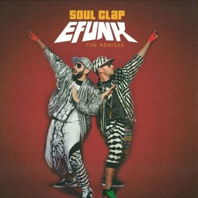 SOUL CLAP - EFUNK: (The Remixes)