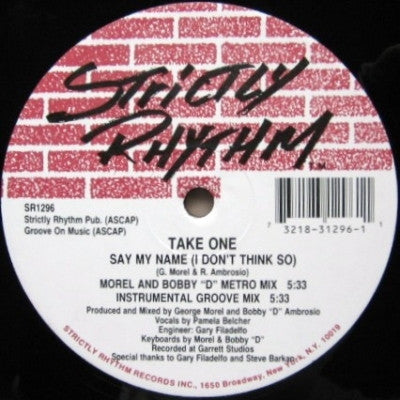 TAKE ONE - Say My Name (I Don't Think So) / Don't You Want Some Good Times