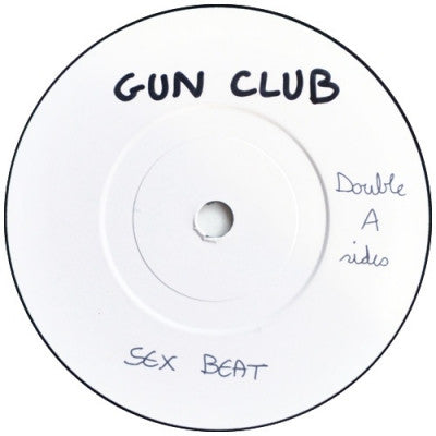 GUN CLUB - Sex Beat / Ghost On The Highway