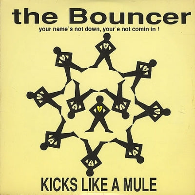 KICKS LIKE A MULE - The Bouncer