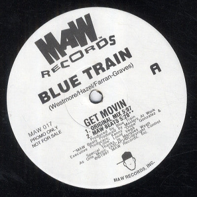 BLUE TRAIN - Get Movin
