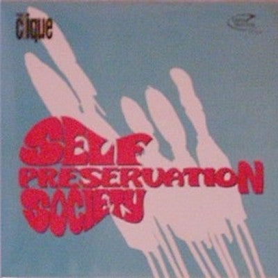 THE CLIQUE - Self Preservation Society