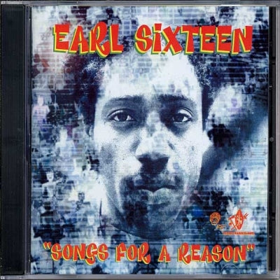 EARL SIXTEEN - Songs For A Reason
