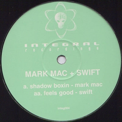 MARK MAC + SWIFT - Shadow Boxin / Feels Good