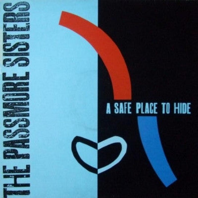 THE PASSMORE SISTERS - A Safe Place To Hide