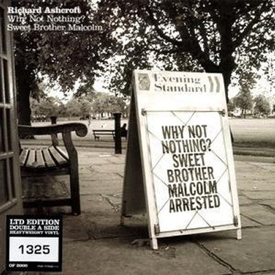 RICHARD ASHCROFT - Why Not Nothing? / Sweet Brother Malcolm