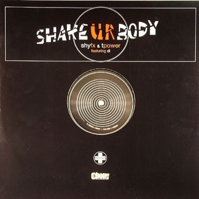 SHY FX & TPOWER FEATURING DI - Shake UR Body (Remix)