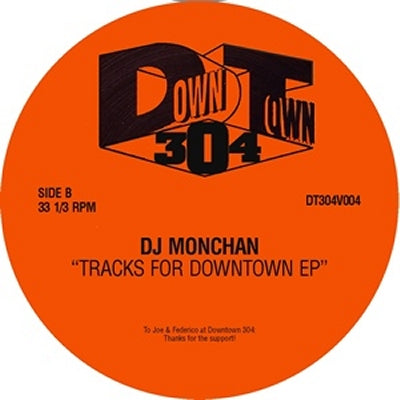 DJ MONCHAN - Tracks For Downtown EP