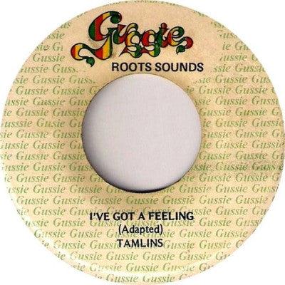 THE TAMLINS / ROOTS SOUNDS - I've Got A Feeling / Real Feelings