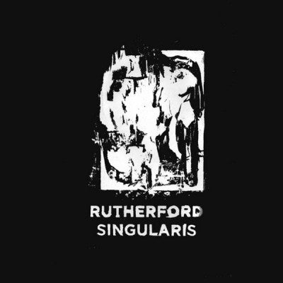 RUTHERFORD - Singularis