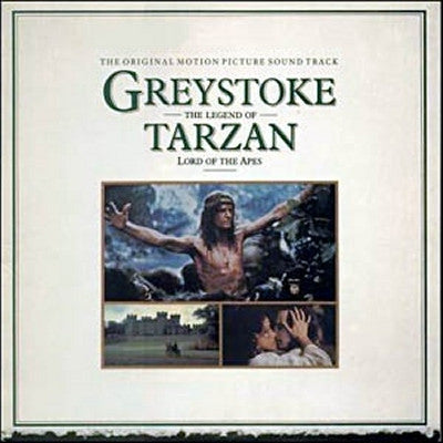 JOHN SCOTT AND THE ROYAL PHILHARMONIC ORCHESTRA - Greystoke: The Legend Of Tarzan, Lord Of Apes - Original Soundtrack Recording