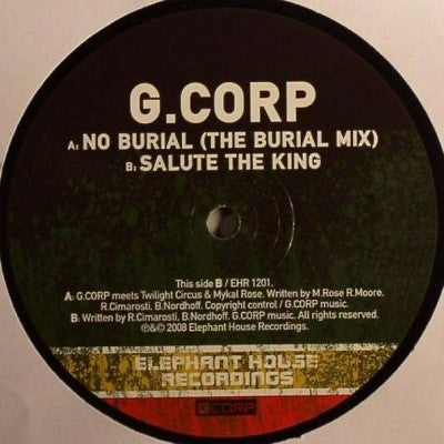 G. CORP - No Burial / Salute The King