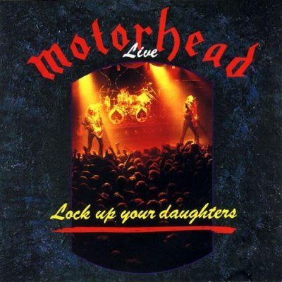MOTORHEAD - Live: Lock Up Your Daughters