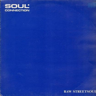 SOUL CONNECTION - Raw Street Soul