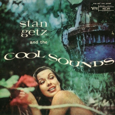 "STAN GETZ - And The ""Cool"" Sounds"