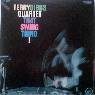 TERRY GIBBS - That Swing Thing!