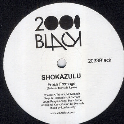 SHOKAZULU - Fresh Fromage / Something